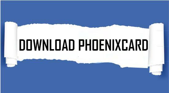phoenixcard-download