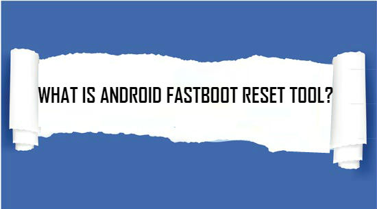 android-fastboot-reset-tools-v1