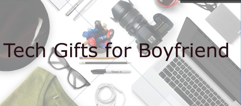 tech gifts for boyfriend