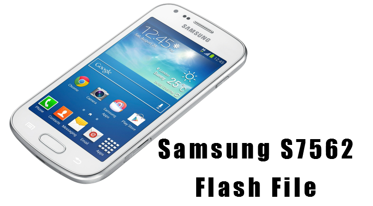 Samsung s7562 flash file download-Updated & Working -